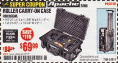 Harbor Freight Coupon APACHE 5800 ROLLER CARRY ON CASE Lot No. 64819 Expired: 5/31/19 - $69.99