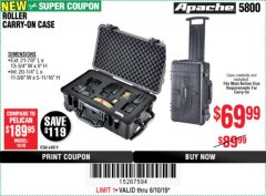 Harbor Freight Coupon APACHE 5800 ROLLER CARRY ON CASE Lot No. 64819 Expired: 6/10/19 - $69.99