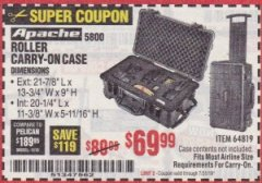 Harbor Freight Coupon APACHE 5800 ROLLER CARRY ON CASE Lot No. 64819 Expired: 7/31/19 - $69.99