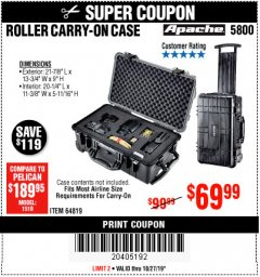 Harbor Freight Coupon APACHE 5800 ROLLER CARRY ON CASE Lot No. 64819 Expired: 10/27/19 - $69.99