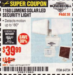 Harbor Freight Coupon 1160 LUMENS SOLAR LED SECURITY LIGHT  Lot No. 64734 Expired: 6/30/19 - $39.99
