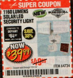 Harbor Freight Coupon 1160 LUMENS SOLAR LED SECURITY LIGHT  Lot No. 64734 Expired: 7/31/19 - $39.99