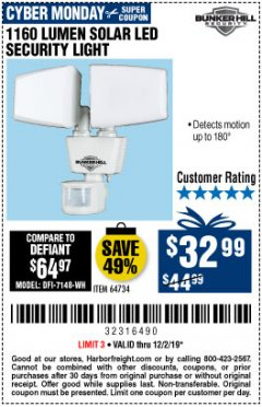 Harbor Freight Coupon 1160 LUMENS SOLAR LED SECURITY LIGHT  Lot No. 64734 Expired: 12/1/19 - $32.99