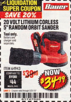 "Harbor Freight Coupon 20 VOLT LITHIUM CORADLESS 5"" RANDOM ORBIT SANDER Lot No. 64943 EXPIRES: 5/31/19 - $34.99"