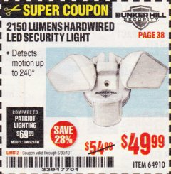 Harbor Freight Coupon 2150 LUMENS HARDWIRED LED SECURITY LIGHT Lot No. 64910 Expired: 6/30/19 - $49.99