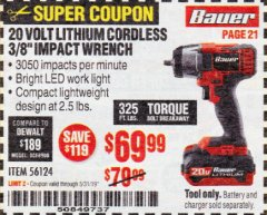 "Harbor Freight Coupon BAUER 20 VOLT LITHIUM CORDLESS, 3/8"" IMPACT WRENCH Lot No. 56124 EXPIRES: 5/31/19 - $69.99"