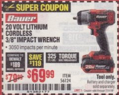 "Harbor Freight Coupon BAUER 20 VOLT LITHIUM CORDLESS, 3/8"" IMPACT WRENCH Lot No. 56124 Expired: 7/31/19 - $69.99"