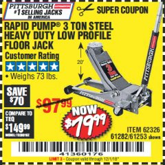 Harbor Freight Coupon RAPID PUMP 3 TON LOW PROFILE HEAVY DUTY STEEL FLOOR JACK Lot No. 64264/64266/64879/64881/61282/62326/61253 Expired: 12/1/18 - $79.99