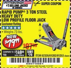 Harbor Freight Coupon RAPID PUMP 3 TON LOW PROFILE HEAVY DUTY STEEL FLOOR JACK Lot No. 64264/64266/64879/64881/61282/62326/61253 Expired: 11/3/18 - $79.99