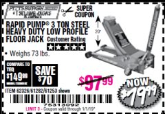 Harbor Freight Coupon RAPID PUMP 3 TON LOW PROFILE HEAVY DUTY STEEL FLOOR JACK Lot No. 64264/64266/64879/64881/61282/62326/61253 Expired: 1/1/19 - $79.99