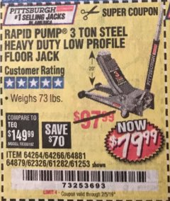 Harbor Freight Coupon RAPID PUMP 3 TON LOW PROFILE HEAVY DUTY STEEL FLOOR JACK Lot No. 64264/64266/64879/64881/61282/62326/61253 Expired: 2/5/19 - $79.99