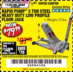 Harbor Freight Coupon RAPID PUMP 3 TON LOW PROFILE HEAVY DUTY STEEL FLOOR JACK Lot No. 64264/64266/64879/64881/61282/62326/61253 Expired: 4/7/19 - $79.99