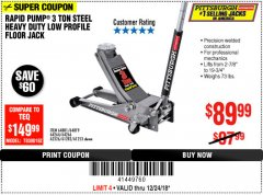 Harbor Freight Coupon RAPID PUMP 3 TON LOW PROFILE HEAVY DUTY STEEL FLOOR JACK Lot No. 64264/64266/64879/64881/61282/62326/61253 Expired: 12/24/18 - $89.99