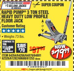 Harbor Freight Coupon RAPID PUMP 3 TON LOW PROFILE HEAVY DUTY STEEL FLOOR JACK Lot No. 64264/64266/64879/64881/61282/62326/61253 Expired: 5/1/19 - $79.99