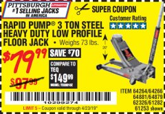 Harbor Freight Coupon RAPID PUMP 3 TON LOW PROFILE HEAVY DUTY STEEL FLOOR JACK Lot No. 64264/64266/64879/64881/61282/62326/61253 Expired: 4/23/19 - $79.99