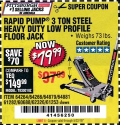 Harbor Freight Coupon RAPID PUMP 3 TON LOW PROFILE HEAVY DUTY STEEL FLOOR JACK Lot No. 64264/64266/64879/64881/61282/62326/61253 Expired: 5/22/19 - $79.99