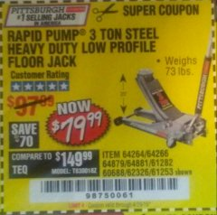 Harbor Freight Coupon RAPID PUMP 3 TON LOW PROFILE HEAVY DUTY STEEL FLOOR JACK Lot No. 64264/64266/64879/64881/61282/62326/61253 Expired: 4/29/19 - $79.99