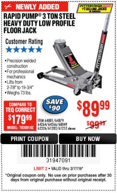 Harbor Freight Coupon RAPID PUMP 3 TON LOW PROFILE HEAVY DUTY STEEL FLOOR JACK Lot No. 64264/64266/64879/64881/61282/62326/61253 Expired: 3/17/19 - $89.99