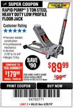 Harbor Freight Coupon RAPID PUMP 3 TON LOW PROFILE HEAVY DUTY STEEL FLOOR JACK Lot No. 64264/64266/64879/64881/61282/62326/61253 Expired: 4/28/19 - $89.99