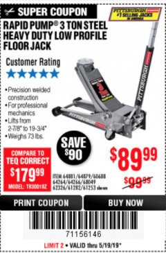 Harbor Freight Coupon RAPID PUMP 3 TON LOW PROFILE HEAVY DUTY STEEL FLOOR JACK Lot No. 64264/64266/64879/64881/61282/62326/61253 Expired: 5/19/19 - $89.99