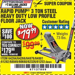 Harbor Freight Coupon RAPID PUMP 3 TON LOW PROFILE HEAVY DUTY STEEL FLOOR JACK Lot No. 64264/64266/64879/64881/61282/62326/61253 Expired: 10/3/19 - $79.99