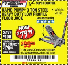 Harbor Freight Coupon RAPID PUMP 3 TON LOW PROFILE HEAVY DUTY STEEL FLOOR JACK Lot No. 64264/64266/64879/64881/61282/62326/61253 Expired: 9/3/19 - $79.99