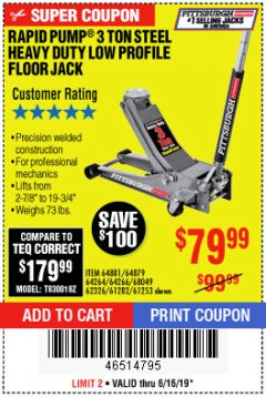 Harbor Freight Coupon RAPID PUMP 3 TON LOW PROFILE HEAVY DUTY STEEL FLOOR JACK Lot No. 64264/64266/64879/64881/61282/62326/61253 Expired: 6/16/19 - $79.99
