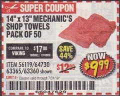 Harbor Freight Coupon MECHANICS SHOP TOWELS Lot No. 56119/64730/63365/63360 Expired: 7/31/19 - $9.99
