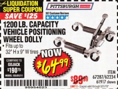 Harbor Freight Coupon 1200 LB. CAPACITY VEHICLE POSITIONING WHEEL DOLLY Lot No. 67287/62234/61917 EXPIRES: 5/31/19 - $64.99