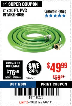 "Harbor Freight Coupon 2"" X 20 FT. PVC INTAKE HOSE Lot No. 63411 Expired: 7/28/19 - $49.99"