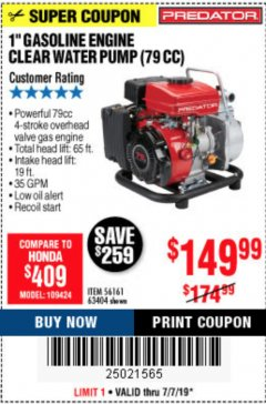 "Harbor Freight Coupon 1"" GASOLINE ENGINE CLEAR WATER PUMP (79 CC) Lot No. 56161 63404 Expired: 7/7/19 - $149.99"