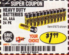 Harbor Freight Coupon HEAVY DUTY BATTERIES Lot No. 61273/61275/61675/68383/61274 Expired: 6/16/19 - $1.99