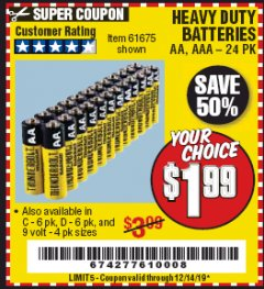 Harbor Freight Coupon HEAVY DUTY BATTERIES Lot No. 61273/61275/61675/68383/61274 Expired: 12/14/19 - $1.99