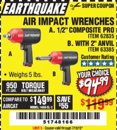 "Harbor Freight Coupon PRO AIR IMPACT WRENCHES A 1/2"" COMPOSITE PRO B 1/2"" WITH 2"" ANVIL Lot No. 62835/63385 Expired: 7/19/19 - $94.99"