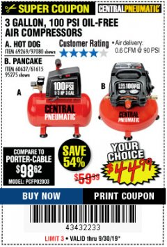 Harbor Freight Coupon 3 GAL. 1/3 HP 100 PSI OIL-FREE HOTDOG AIR COMPRESSOR Lot No. 69269 Expired: 9/30/19 - $44.99