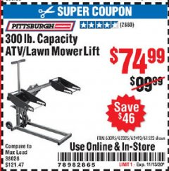 Harbor Freight Coupon ATV/LAWN MOWER LIFT Lot No. 60395/62325/62493/61523 Expired: 11/13/20 - $74.99