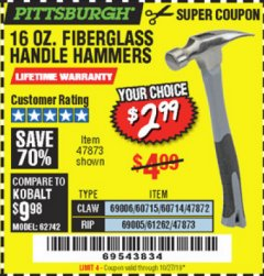 Harbor Freight Coupon 16 OZ. HAMMERS WITH FIBERGLASS HANDLE Lot No. 47872/69006/60715/60714/47873/69005/61262 Valid Thru: 10/27/19 - $2.99