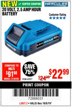 Harbor Freight Coupon HERCULES 20 VOLT, 2.5 AMP HOUR BATTERY Lot No. 56562 Expired: 10/6/19 - $22.99
