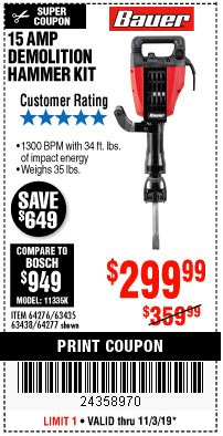 Harbor Freight Coupon BAUER 15AMP PRO DEMOLITION HAMMER KIT Lot No. 64277/64276/6403435/63438 Expired: 11/3/19 - $299.99