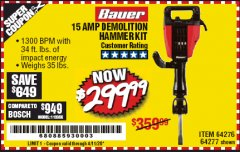 Harbor Freight Coupon BAUER 15AMP PRO DEMOLITION HAMMER KIT Lot No. 64277/64276/6403435/63438 EXPIRES: 6/30/20 - $299.99