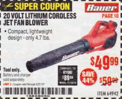 Harbor Freight Coupon BAUER 20 VOLT LITHIUM CORDLESS JET FAN BLOWER Lot No. 64942 EXPIRES: 5/31/19 - $49.99