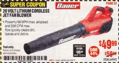 Harbor Freight Coupon BAUER 20 VOLT LITHIUM CORDLESS JET FAN BLOWER Lot No. 64942 Expired: 6/30/19 - $49.99