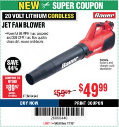 Harbor Freight Coupon BAUER 20 VOLT LITHIUM CORDLESS JET FAN BLOWER Lot No. 64942 Expired: 7/7/19 - $49.99