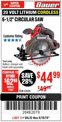 "Harbor Freight Coupon BAUER 20 VOLT LITHIUM CORDLESS 6-1/2"" CIRCULAR SAW Lot No. 63634 Expired: 6/16/19 - $44.99"