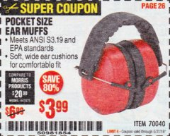 Harbor Freight Coupon POCKET SIZE EAR MUFFS Lot No. 70040 EXPIRES: 5/31/19 - $3.99