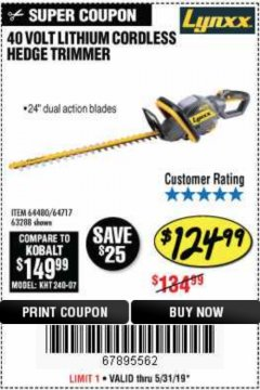 Harbor Freight Coupon 40 VOLT LITHIUM CORDLESS HEDGE TRIMMER Lot No. 63288 EXPIRES: 5/31/19 - $124.99