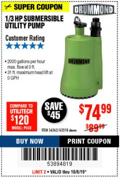 Harbor Freight Coupon 1/3 HP SUBMERSIBLE UTILITY PUMP Lot No. 56362/63318 Expired: 10/6/19 - $74.99