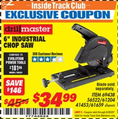 "Harbor Freight ITC Coupon 6"" INDUSTRIAL CHOP SAW Lot No. 56522, 61204, 69438, 61659 Dates Valid: 12/31/69 - 6/30/20 - $34.99"