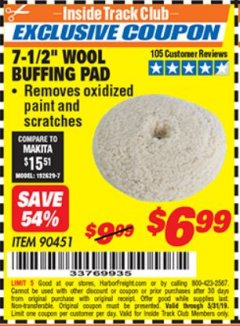 Harbor Freight ITC Coupon 7-1/2 IN WOOL BUFFING PAD Lot No. 90451 Dates Valid: 5/3/19 - 5/31/19 - $6.99