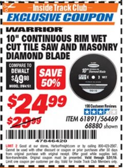 Harbor Freight ITC Coupon 10 IN. CONTINUOUS RIM WET CUT TILE SAW AND MASONRY DIAMOND BLADE Lot No. 61891, 56469, 68880 Dates Valid: 5/3/19 - 5/31/19 - $24.99